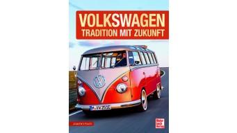 Kuch, Joachim: Volkswagen - Tradition mit Zukunft