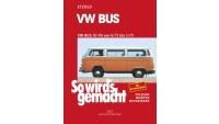 So wird's gemacht, VW Bus 50 PS 8/73 - 5/79