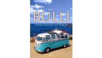 VW Bulli - Die schönsten VW-Bus-Klassiker von T1 - T3